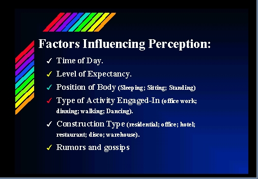 factors that influence perception Per ep ionn the process, act, or faculty of perceiving the effect or product of perceiving psychology.